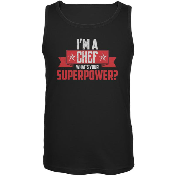 I'm A Chef What's Your Superpower Black Adult Tank Top