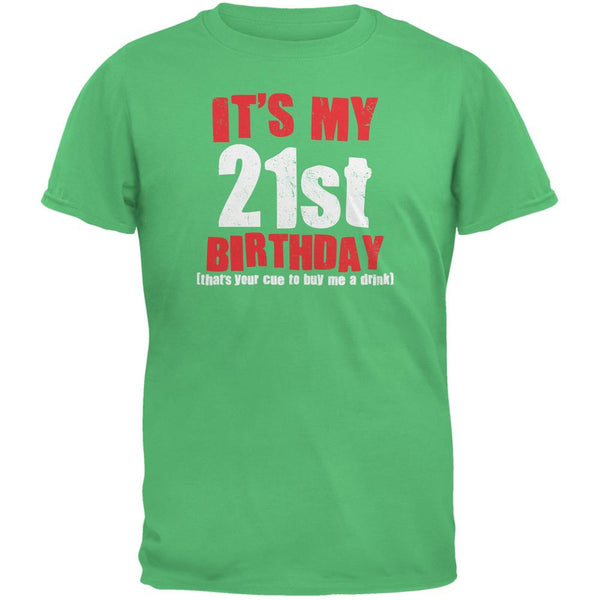 It's My 21st Birthday Buy Me A Drink Irish Green Adult T-Shirt