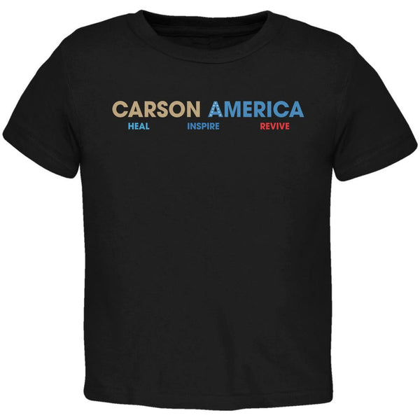 Election 2016 Ben Carson Heal Inspire Revive Black Toddler T-Shirt