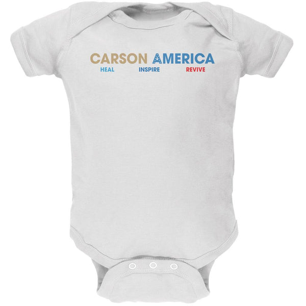 Election 2016 Ben Carson Heal Inspire Revive White Soft Baby One Piece