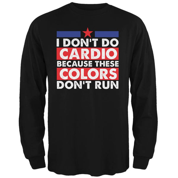 4th of July I Don't Do Cardio Black Adult Long Sleeve T-Shirt
