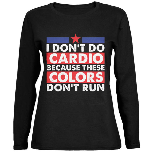 4th of July I Don't Do Cardio Black Womens Long Sleeve T-Shirt