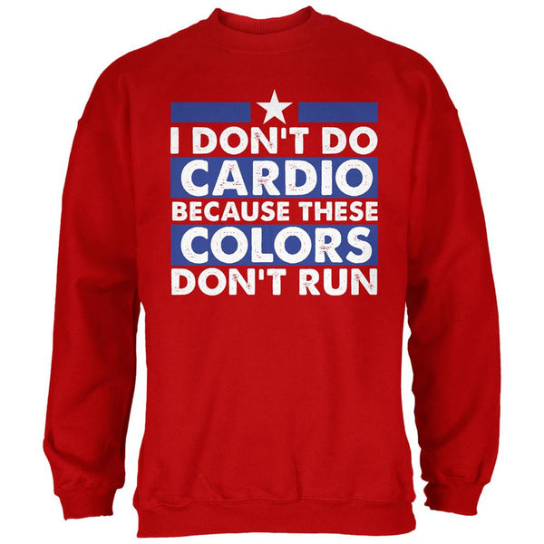 4th of July I Don't Do Cardio Red Adult Sweatshirt