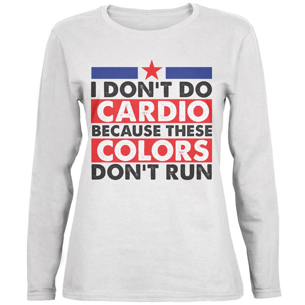 4th of July I Don't Do Cardio White Womens Long Sleeve T-Shirt
