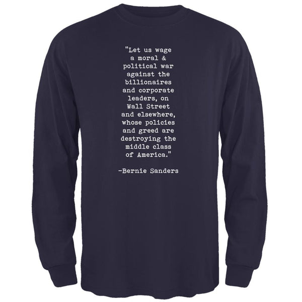 Election 2016 Bernie Sanders Quote Moral War Navy Adult Long Sleeve T-Shirt