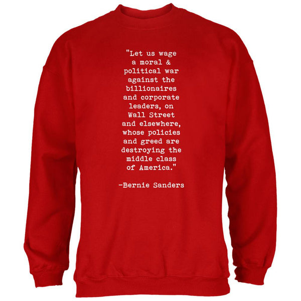 Election 2016 Bernie Sanders Quote Moral War Red Adult Sweatshirt