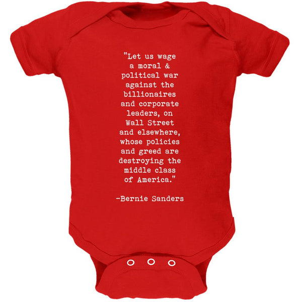 Election 2016 Bernie Sanders Quote Moral War Red Soft Baby One Piece