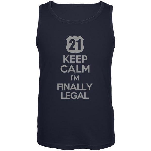 Keep Calm Finally Legal 21st Navy Adult Tank Top