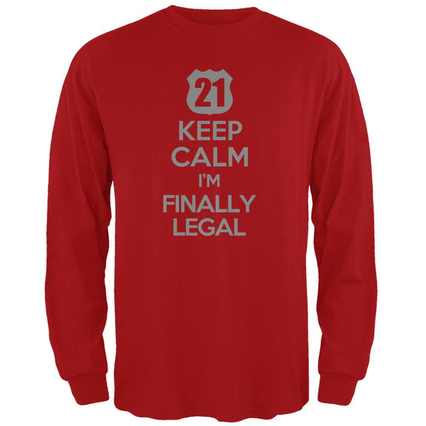 Keep Calm Finally Legal 21st Red Adult Long Sleeve T-Shirt