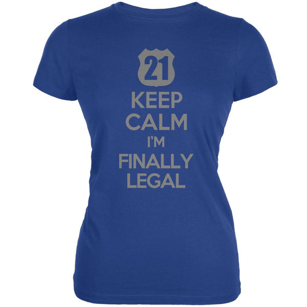 Keep Calm Finally Legal 21st Royal Juniors Soft T-Shirt
