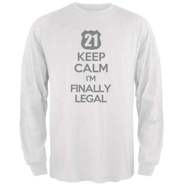 Keep Calm Finally Legal 21st White Adult Long Sleeve T-Shirt