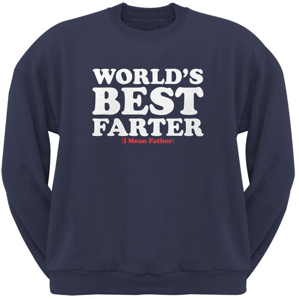 Fathers Day Worlds Best Farter Navy Adult Sweatshirt