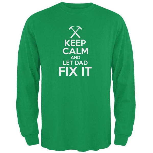 Father's Day - Keep Calm And Let Dad Fix It Irish Green Adult Long Sleeve T-Shirt