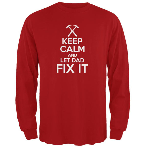 Father's Day - Keep Calm And Let Dad Fix It Red Adult Long Sleeve T-Shirt