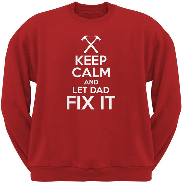 Father's Day - Keep Calm And Let Dad Fix It Red Adult Sweatshirt
