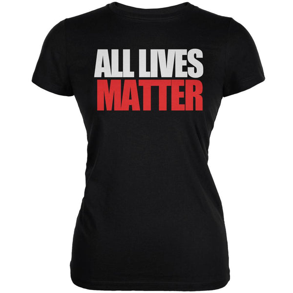 All Lives Matter Black Juniors Soft T-Shirt