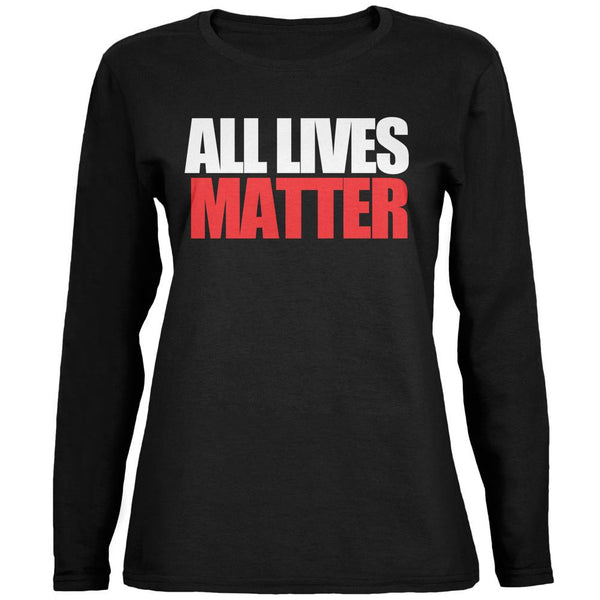 All Lives Matter Black Womens Long Sleeve T-Shirt