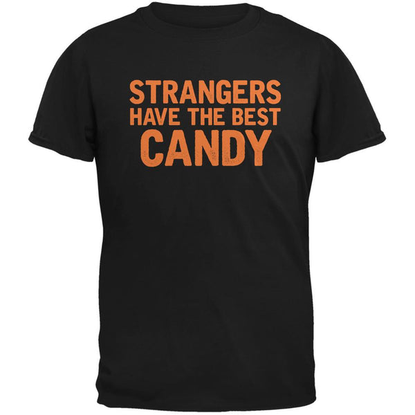 Halloween Strangers Have The Best Candy Black Adult T-Shirt
