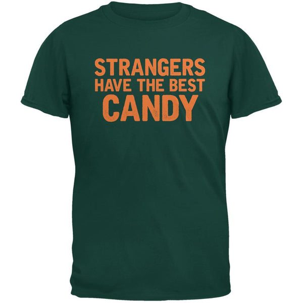 Halloween Strangers Have The Best Candy Forest Green Adult T-Shirt