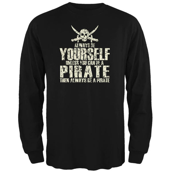 Always Be Yourself Pirate Black Adult Long Sleeve T-Shirt