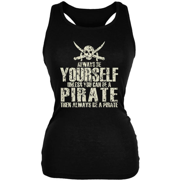 Always Be Yourself Pirate Black Juniors Soft Tank Top