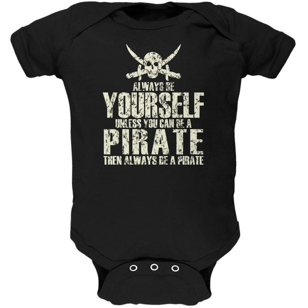 Always Be Yourself Pirate Black Soft Baby One Piece