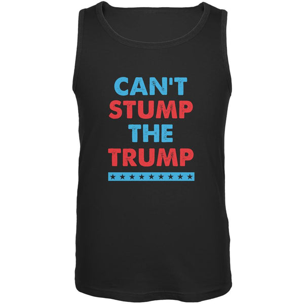 Election 2016 Trump Can't Stump The Trump Black Adult Tank Top