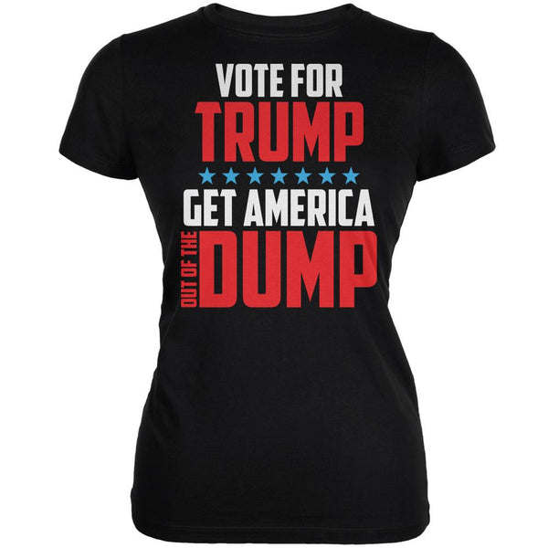Election 2016 America In The Dump Vote For Trump Black Juniors Soft T-Shirt
