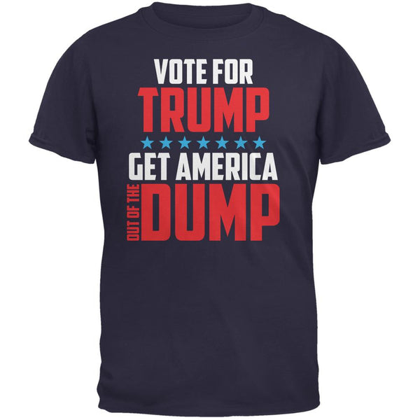 Election 2016 America In The Dump Vote For Trump Navy Adult T-Shirt