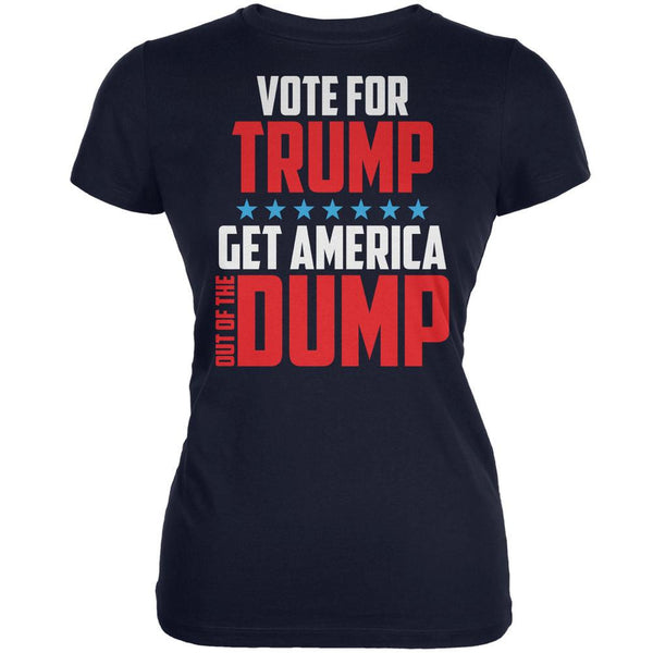 Election 2016 America In The Dump Vote For Trump Navy Juniors Soft T-Shirt