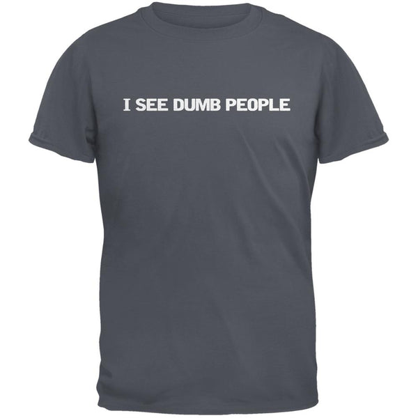 I See Dumb People Charcoal Grey Adult T-Shirt