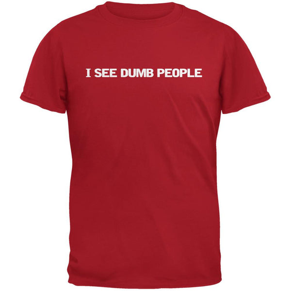 I See Dumb People Red Adult T-Shirt