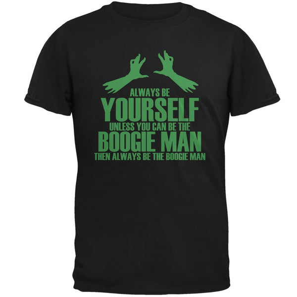 Halloween Always Be Yourself Boogie Man Black Adult T-Shirt