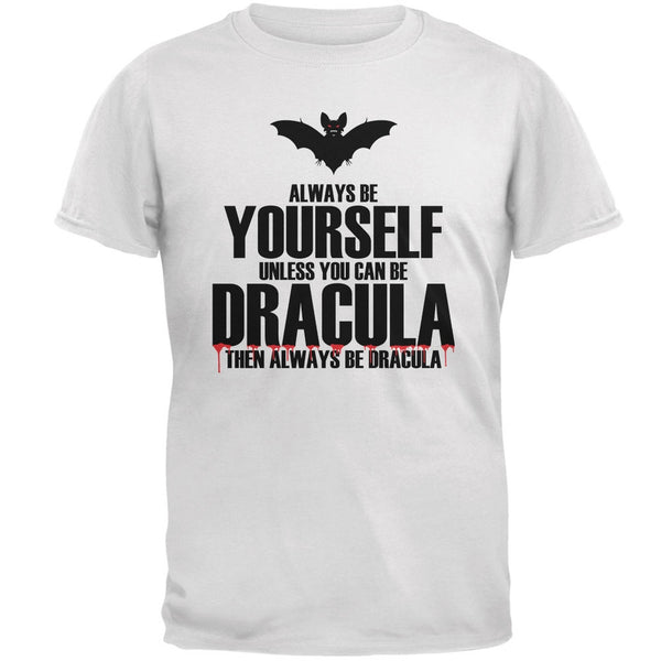 Halloween Always Be Yourself Dracula White Adult T-Shirt
