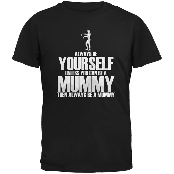 Halloween Always Be Yourself Mummy Black Youth T-Shirt