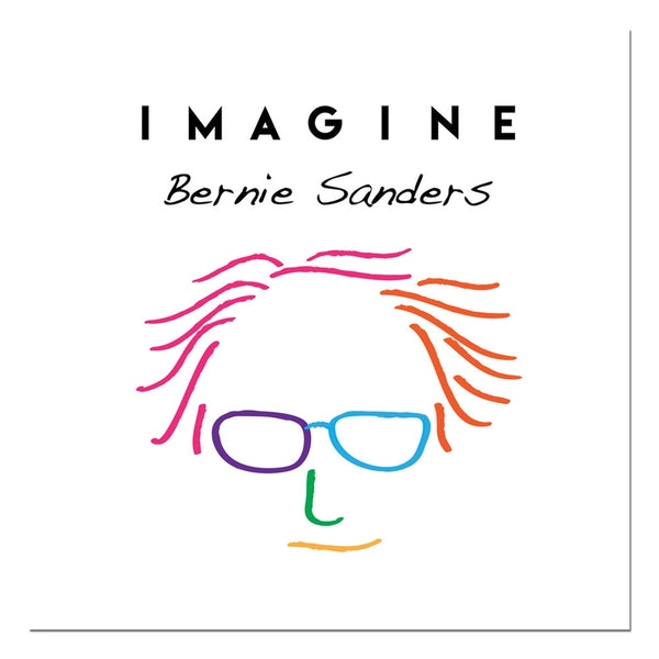 Election 2016 Bernie Sanders Imagine Rolled Canvas Wall Art