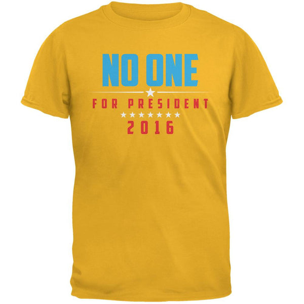 Election 2016 No One For President Gold Adult T-Shirt