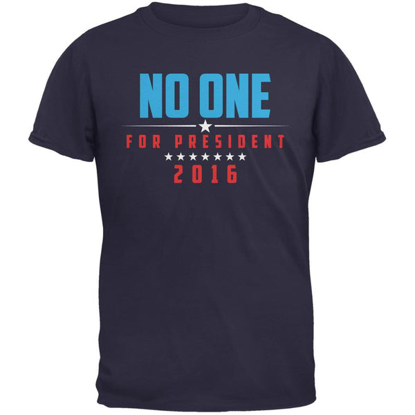 Election 2016 No One For President Navy Adult T-Shirt