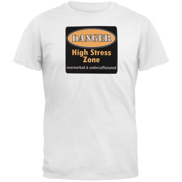 Danger High Stress Zone Adult T-Shirt