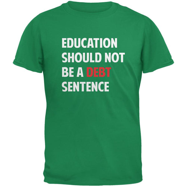 Education Should Not Be a Debt Sentence Irish Adult T-Shirt