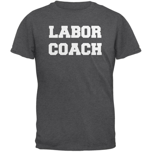 Labor Coach Dark Heather Adult T-Shirt