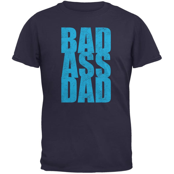 Bad Ass Dad Navy Adult T-Shirt
