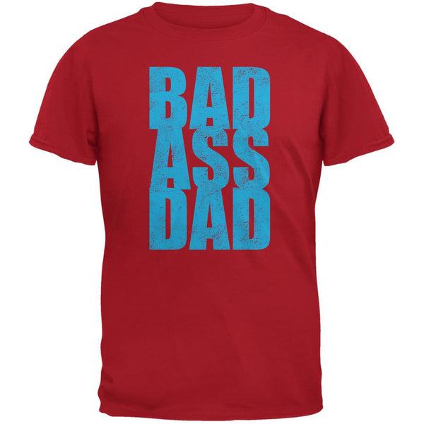 Bad Ass Dad Red Adult T-Shirt