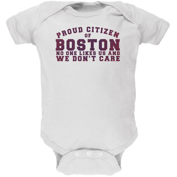 Proud No One Likes Boston White Soft Baby One Piece