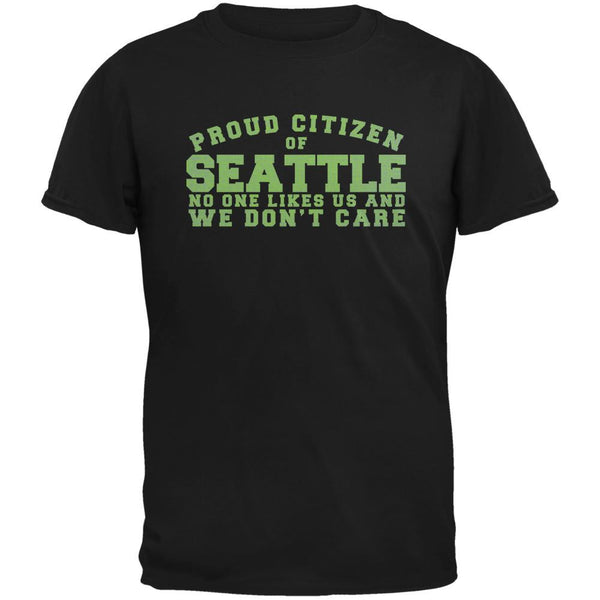 Proud No One Likes Seattle Black Adult T-Shirt