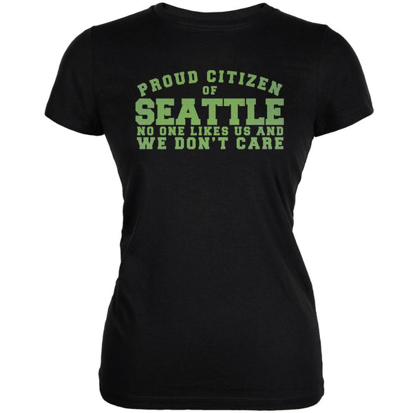 Proud No One Likes Seattle Black Juniors Soft T-Shirt