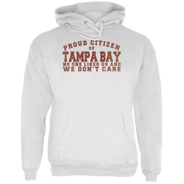 Proud No One Likes Tampa Bay White Adult Hoodie