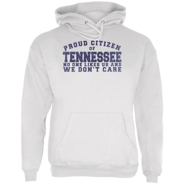 Proud No One Likes Tennessee White Adult Hoodie