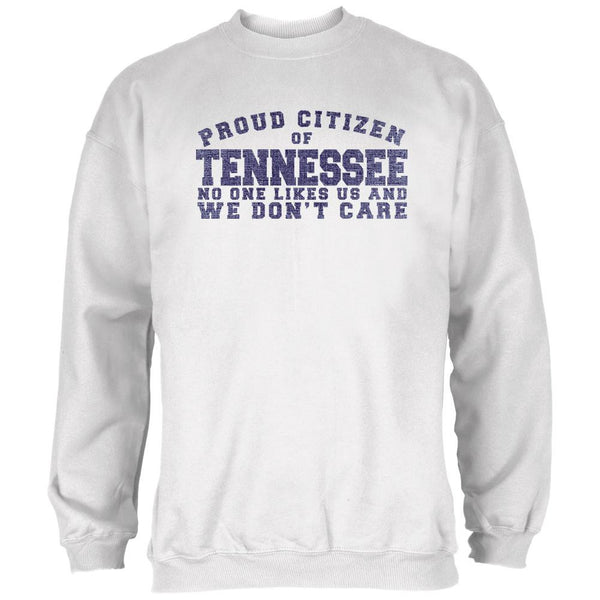 Proud No One Likes Tennessee White Adult Long Sleeve T-Shirt