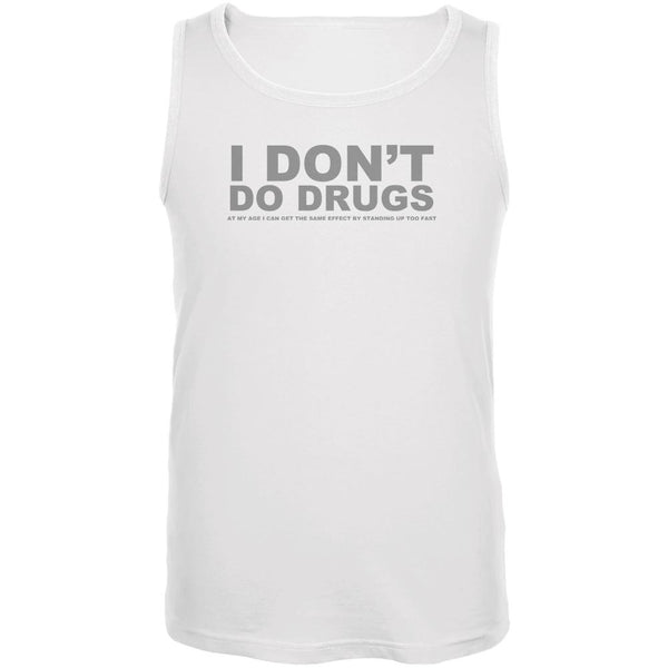 Do Not Do Drugs Old Age Funny White Adult Tank Top